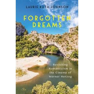 Forgotten Dreams (Inbunden, 2016)