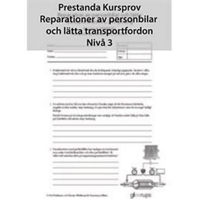 Prestanda Kursprov Rep av personbil Nivå 3 8-pack (Häftad, 2013)