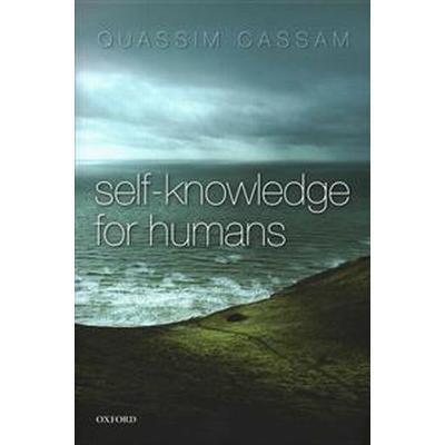 Self-Knowledge for Humans (Inbunden, 2015)