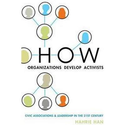 How Organizations Develop Activists (Pocket, 2014)