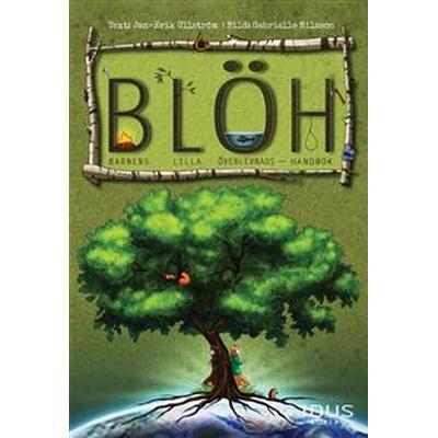 B.L.ÖH: barnens lilla överlevnadshandbok (E-bok, 2015)