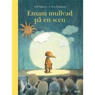 Ensam mullvad på en scen (E-bok, 2014)