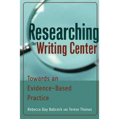 Researching the Writing Center (Pocket, 2012)