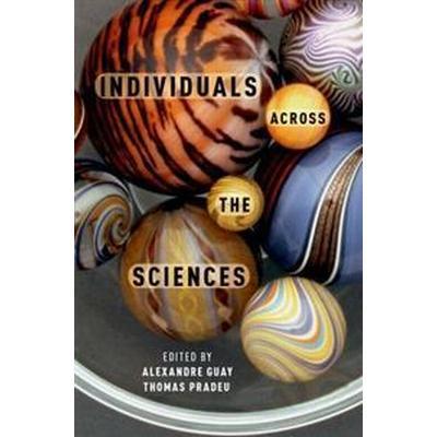Individuals Across the Sciences (Inbunden, 2015)