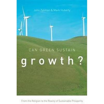 Can Green Sustain Growth? (Pocket, 2015)