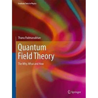 Quantum Field Theory (Inbunden, 2016)
