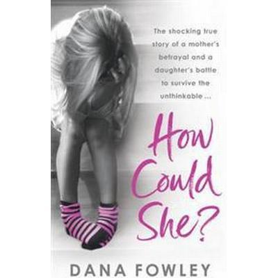How Could She? (Häftad, 2009)