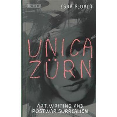 Unica Zürn (Inbunden, 2016)