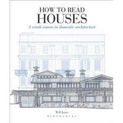 How to Read Houses (Häftad, 2013)