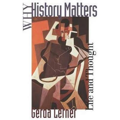 Why History Matters (Pocket, 1998)