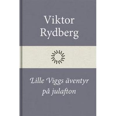 Lille Viggs äventyr på julafton (E-bok, 2016)