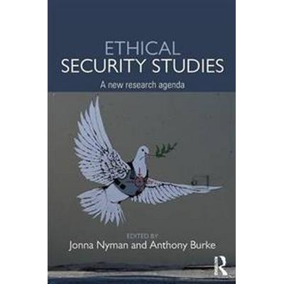 Ethical Security Studies (Pocket, 2016)