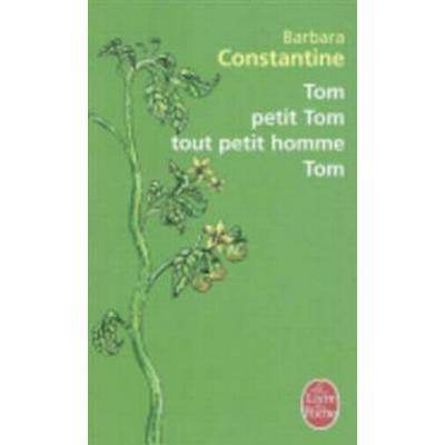 Tom Petit Tom Tout Petit Homme Tom (Pocket, 2013)