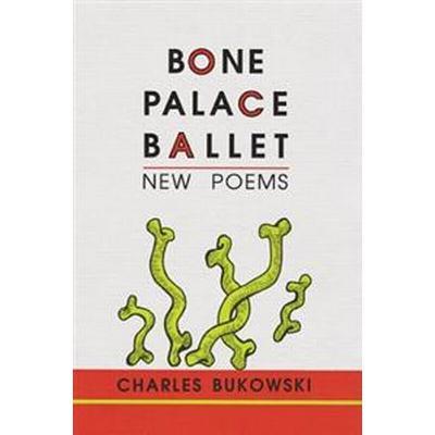 Bone Palace Ballet (Häftad, 2002)