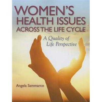 Women's Health Issues Across the Lifecycle (Pocket, 2016)