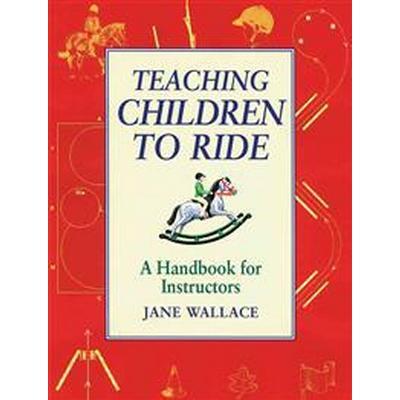 Teaching Children to Ride (Pocket, 2002)