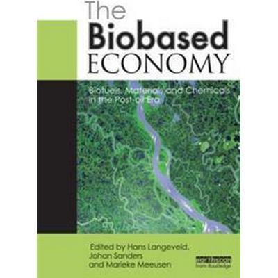 The Biobased Economy (Pocket, 2012)