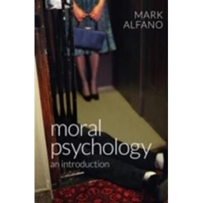 Moral Psychology: An Introduction (Inbunden, 2016)