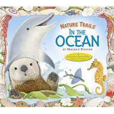 Nature Trails: In the Ocean (Inbunden, 2013)