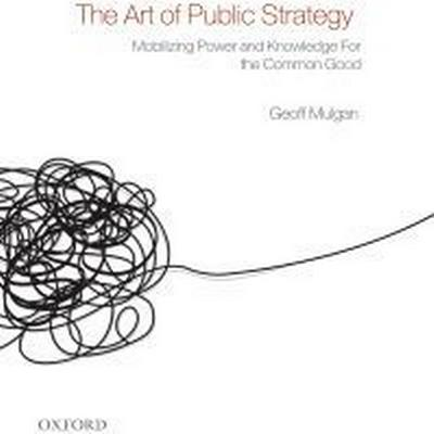 The Art of Public Strategy (Pocket, 2010)