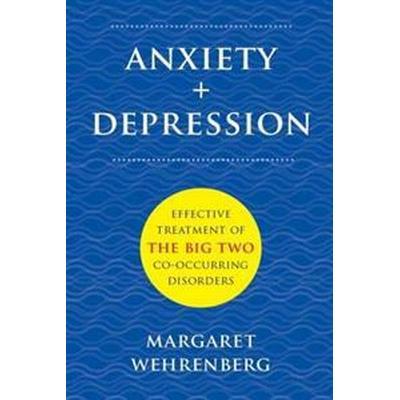 Anxiety + Depression (Inbunden, 2014)