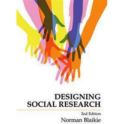 Designing Social Research (Inbunden, 2009)