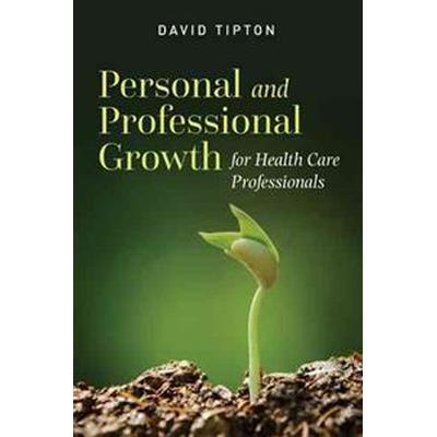Personal and Professional Growth for Health Care Professionals (Pocket, 2015)