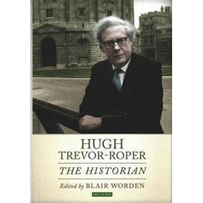 Hugh Trevor-Roper (Inbunden, 2016)