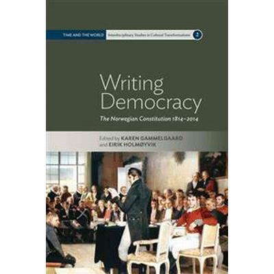 Writing Democracy (Inbunden, 2014)