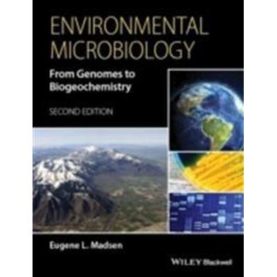 Environmental Microbiology: From Genomes to Biogeochemistry (Inbunden, 2015)