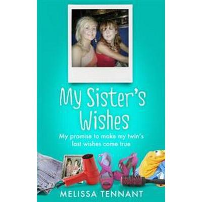 My Sister's Wishes (Pocket, 2016)