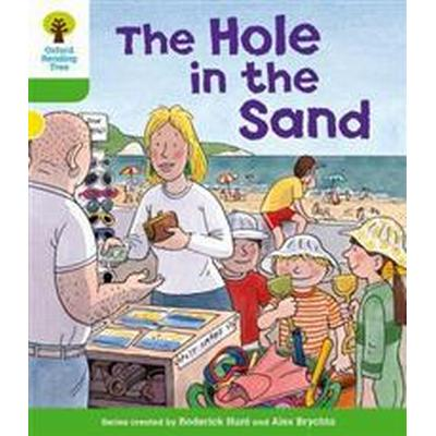 Oxford Reading Tree: Level 2: First Sentences: the Hole in the Sand (Häftad, 2011)