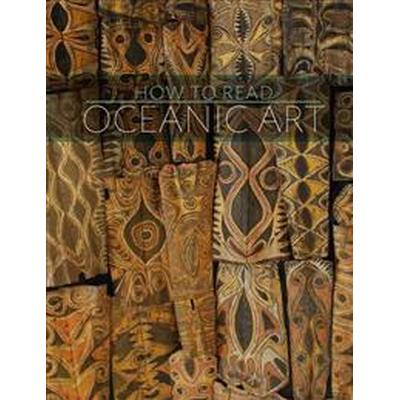 How to Read Oceanic Art (Pocket, 2014)