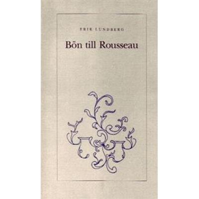 Bön till Rousseau (Häftad, 1993)