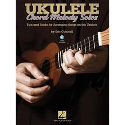 Ukulele Chord Melody Solos (Pocket, 2013)