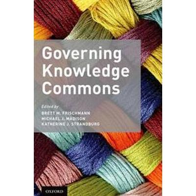 Governing Knowledge Commons (Pocket, 2014)