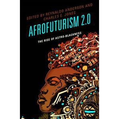 Afrofuturism 2.0 (Inbunden, 2015)