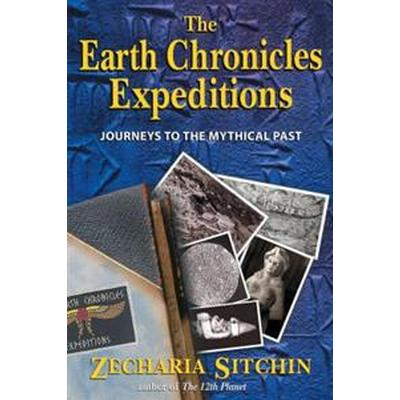 The Earth Chronicles Expeditions (Inbunden, 2004)