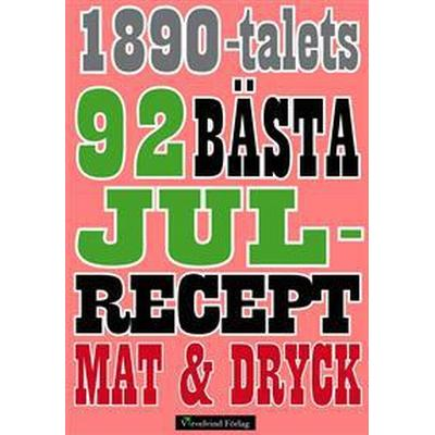 92 recept på julmat från 1892 (E-bok, 2015)