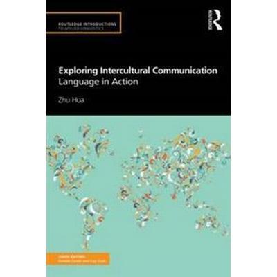 Exploring Intercultural Communication (Pocket, 2013)