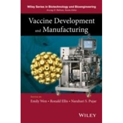 Vaccine Development and Manufacturing (Inbunden, 2014)