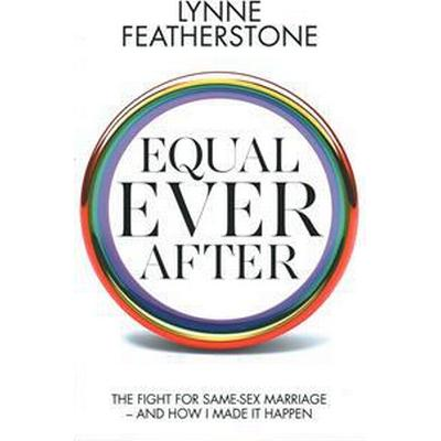Equal Ever After (Inbunden, 2016)