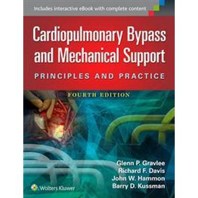 Cardiopulmonary Bypass and Mechanical Support (Inbunden, 2015)