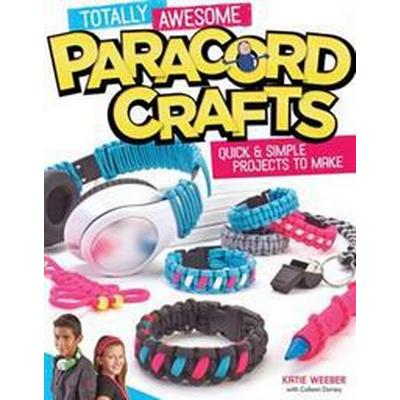 Totally Awesome Paracord Crafts (Pocket, 2015)