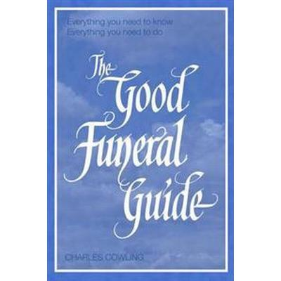 The Good Funeral Guide (Pocket, 2010)