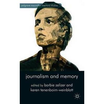 Journalism and Memory (Pocket, 2014)