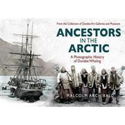 Ancestors in the Arctic (Pocket, 2013)