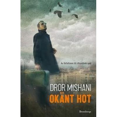 Okänt hot (E-bok, 2014)
