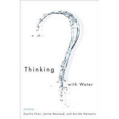 Thinking With Water (Pocket, 2013)