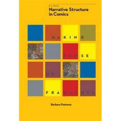 Narrative Structure in Comics (Häftad, 2013)